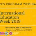 International Education Week Webinar 2019